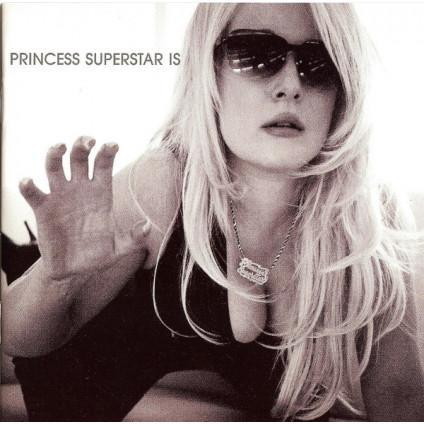 Princess Superstar Is - Princess Superstar - CD