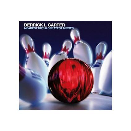 Nearest Hits & Greatest Misses - Derrick L. Carter - CD