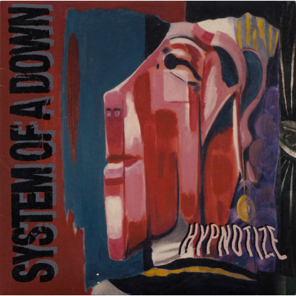 """Hypnotize - System Of A Down - 7"""""""