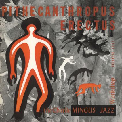Pithecanthropus Erectus - The Charlie Mingus Jazz Workshop - LP