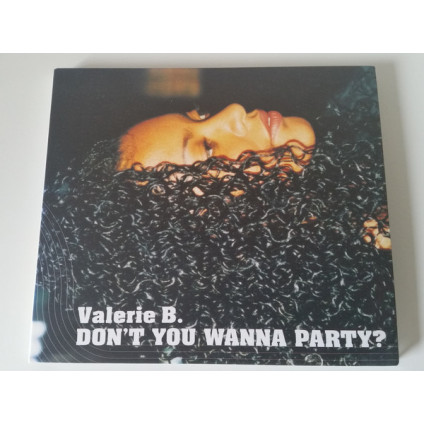 Don't You Wanna Party? - Valerie B. - CD