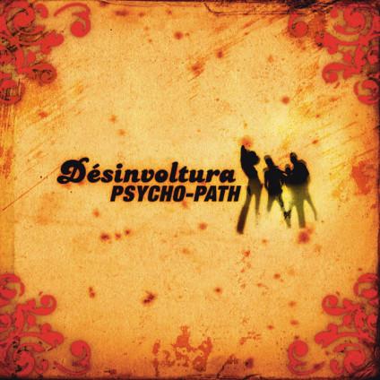 Désinvoltura - Psycho-Path - CD