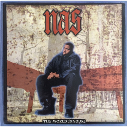 """The World Is Yours - Nas - 7"""""""
