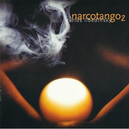 Narcotango 2 - Carlos Libedinsky - CD