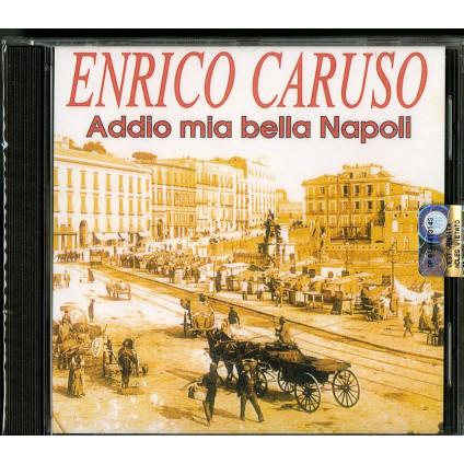 Addio Mia Bella Napoli - Enrico Caruso - CD