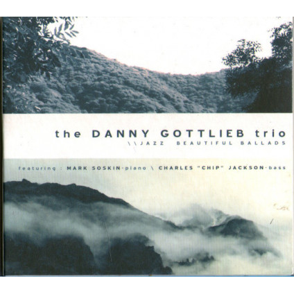 Jazz Beautiful Ballads - The Danny Gottlieb Trio - CD