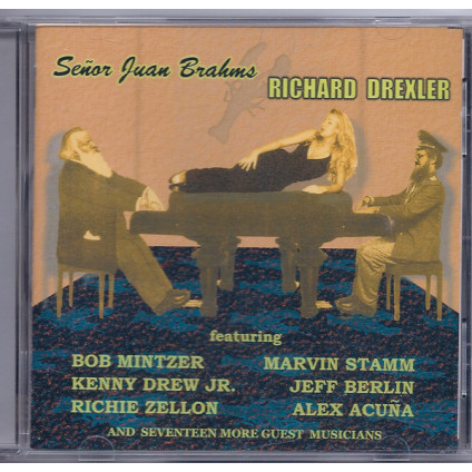 Señor Juan Brahms - Richard Drexler - CD