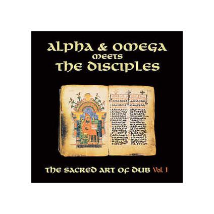 Sacred Art Of Dub Volume 1 (Rsd 2020) - Alpha & Omega Meets The Disciples - LP