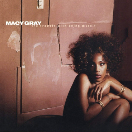 Trouble With Being Myself - Gray Macy - CD