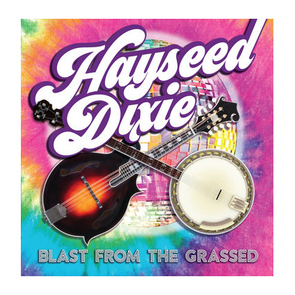 Blast From The Grassed - Hayseed Dixie - LP
