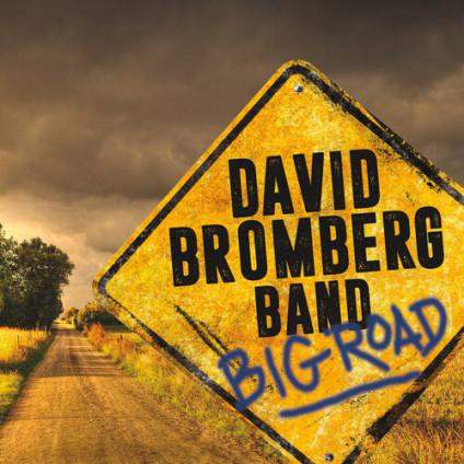 Big Road - David Bromberg Band - CD