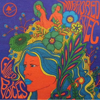 Mirrored Aztec - Guided By Voices - LP