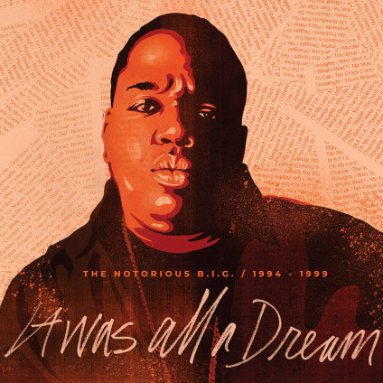 It Was All A Dream: The Notorious B.I.G. 1994-1999 - Notorious B.I.G. - LP