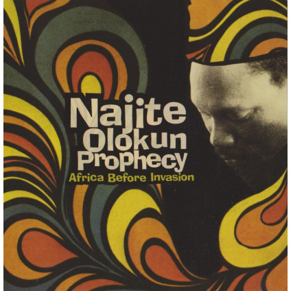 Africa Before Invasion - Najite Olokun Prophecy - CD
