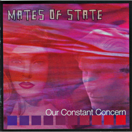 Our Constant Concern - Mates Of State - CD