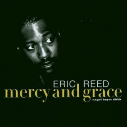Mercy And Grace - Eric Reed - CD