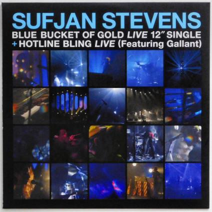 Blue Bucket Of Gold (Live) / Hotline Bling (Live) - Sufjan Stevens - LP