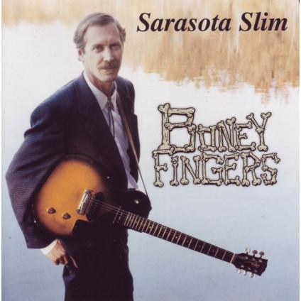 Boney Fingers - Sarasota Slim - CD