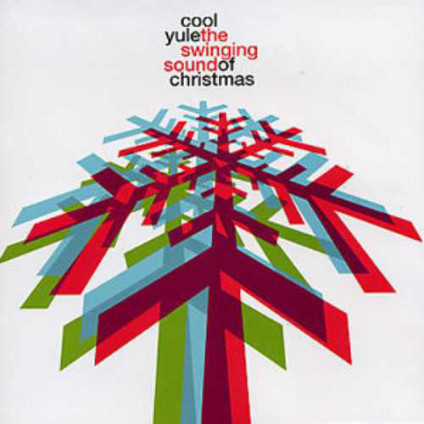 Cool Yule - The Swinging Sound Of Christmas - Various - CD