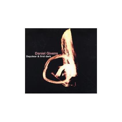 Dayclear & First Dark - Daniel Givens - CD