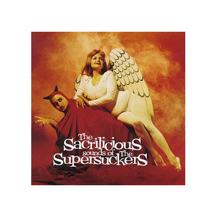 The Sacrilicious Sounds Of The Supersuckers - Supersuckers - CD