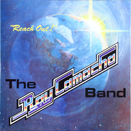 Reach Out! - The Ray Camacho Band - LP