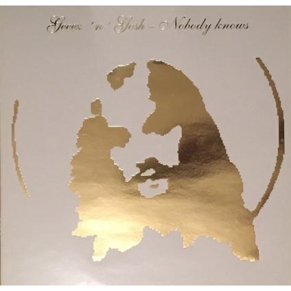 Nobody Knows - Geeez 'N' Gosh - LP