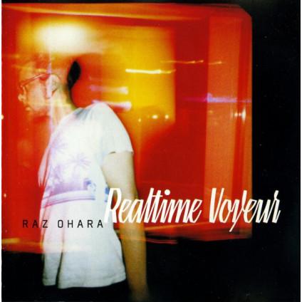 Realtime Voyeur - Raz Ohara - CD