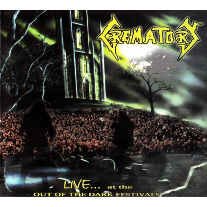 Live... At The Out Of The Dark Festivals - Crematory - CD