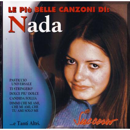 Le Più Belle Canzoni Di: Nada - Nada - CD