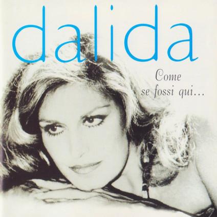 Come Se Fossi Qui ... - Dalida - CD