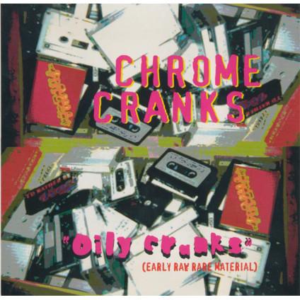 Oily Cranks (Early Raw Rare Material) - Chrome Cranks - CD