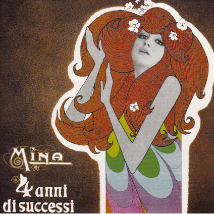 4 Anni Di Successi - Mina - CD