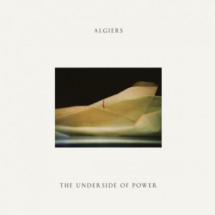 The Underside Of Power - Algiers - LP