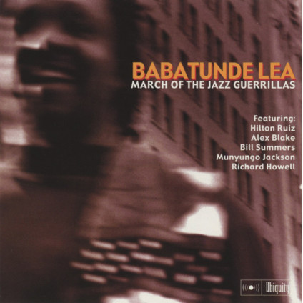 March Of The Jazz Guerrillas - Babatunde Lea - CD