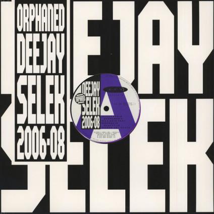 "Orphaned Deejay Selek 2006-08 - A·F·X - 12"""