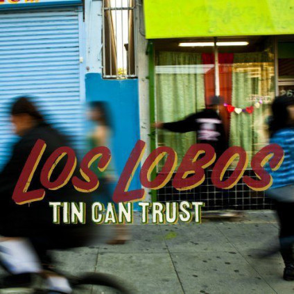 Tin Can Trust - Los Lobos - CD
