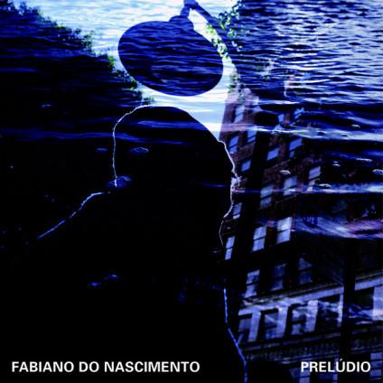 Preludio - Fabiano Do Nascimento - CD