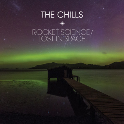 """Rocket Science / Lost In Space - The Chills - 7"""""""