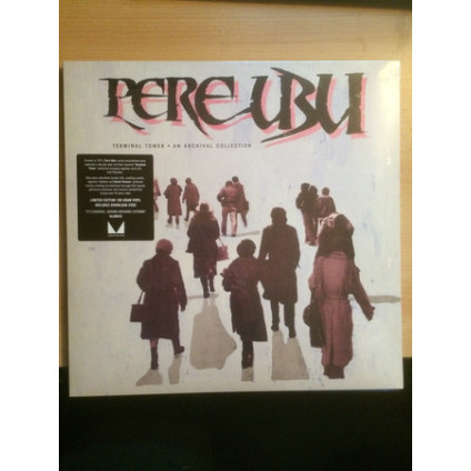 Terminal Tower · An Archival Collection - Pere Ubu - LP