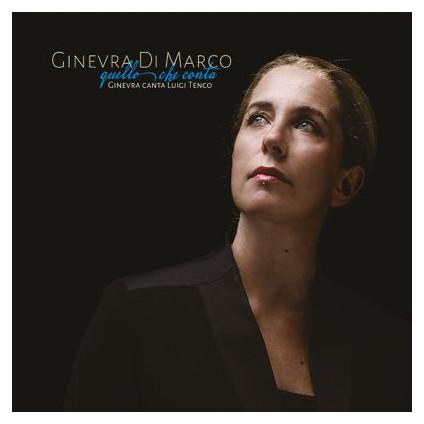Quello Che Conta (Ginevra Canta Luigi Tenco) - Ginevra Di Marco - LP