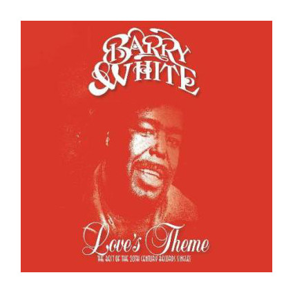 Love's Theme (The Best Of The 20th Century Records Singles) - Barry White - LP