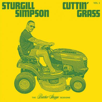 Cuttin' Grass Vol?.? 1 (The Butcher Shoppe Sessions) - Sturgill Simpson - LP