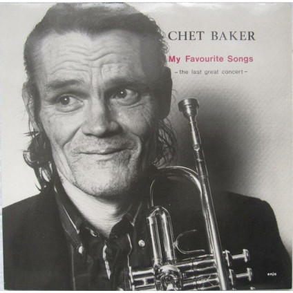 My Favourite Songs - The Last Great Concert - Chet Baker - LP