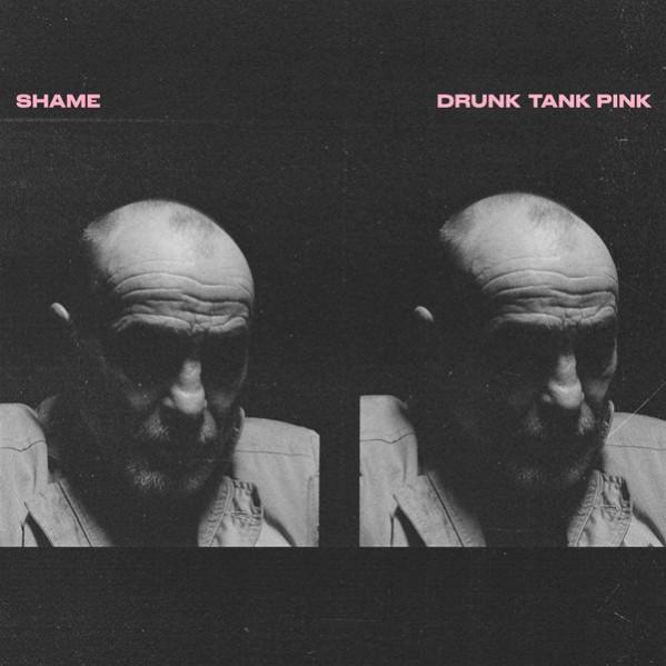 Drunk Tank Pink - Shame - LP