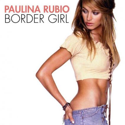 Border Girl - Paulina Rubio - CD