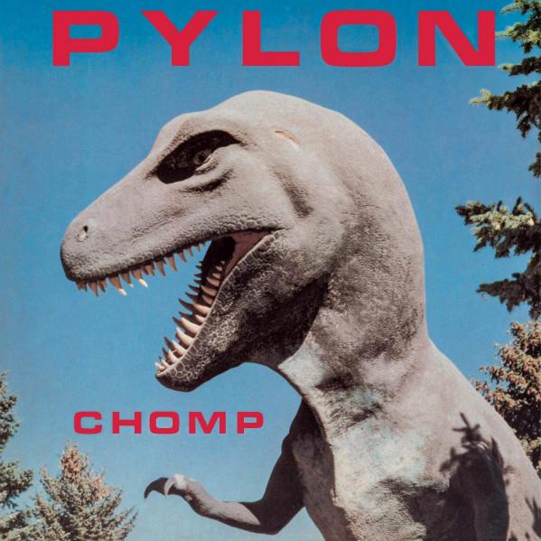 Chomp - Pylon - LP
