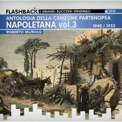 Napoletana Vol. 3 - Antologia Della Canzone Partenopea 1940 / 1953 - Roberto Murolo - CD