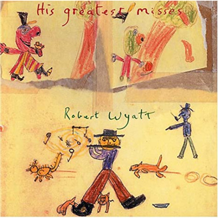 His Greatest Misses - Robert Wyatt - LP