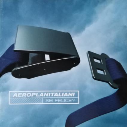 Sei Felice? - Aeroplanitaliani - CD